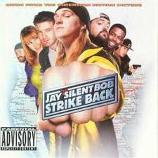 Soundtracks - Jay & Silent Bob Strike Back