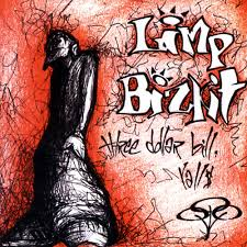 limp bizkit three dollar bill