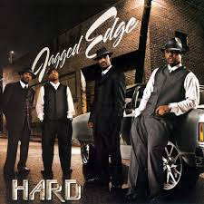 Jagged Edge - Hard