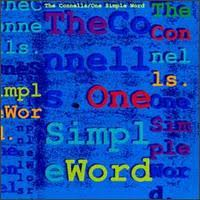 Conells - One Simple Word
