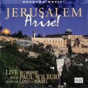paul wilbur jerusalem arise