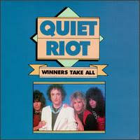 Quiet Riot - Winners Take All