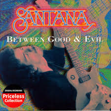 Santana - Between Good & Evil
