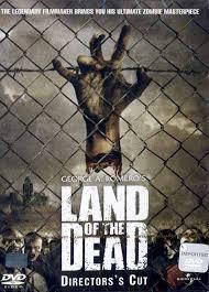 Land of The Dead ดินแดนแห่งความตาย