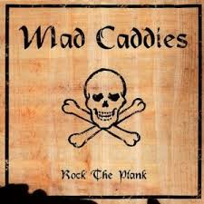 Mad Caddies - Rock The Plank
