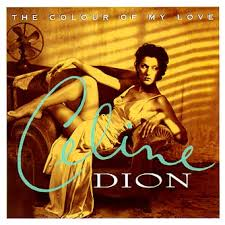 Celine Dion - Colour Of My Love
