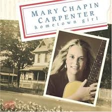 Mary Chapin Carpenter - Hometown Girl