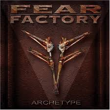 Fear Factory - Archetype