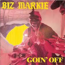 biz markie goin off