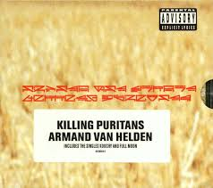 Armand Van Helden - Killing Puritans
