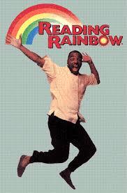 reading rainbows