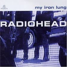 radiohead my iron lung ep
