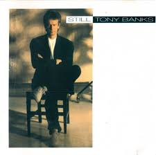 Tony Banks - Still