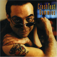 Crash Test Dummies - Passacaglia/a Bud And Slice