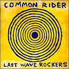 Common Rider - Rough Redeption