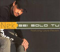 Nek - Sei Solo Tu