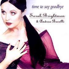 Sarah Brightman - Time To Say Goodbye (feat. Andrea Bocelli)