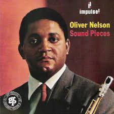 oliver nelson sound pieces