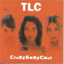 TLC - Crazy Sexy Cool