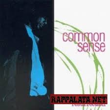 Common Sense - In My Own World (check The Method)
