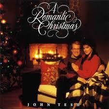 john tesh a romantic christmas