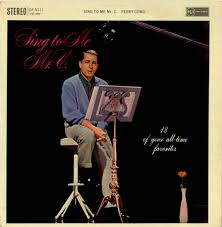 Perry Como - Sing To Me Mr. C.