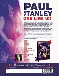 paul stanley one live kiss