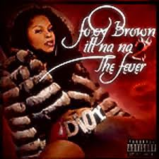 Foxy Brown - Ill Na Na II - The Fever