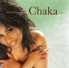 Chaka Khan - Epiphany: The Best Of Chaka Khan, Volume 1