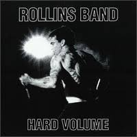 rollins band hard volume