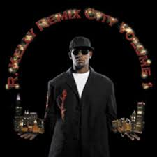 R. Kelly - Remix City Volume 1