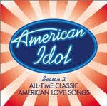 Various Artists - American Idol Season 2: All Time Classic American Love Songs