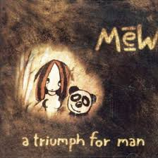 mew a triumph for man