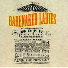 Barenaked Ladies - Rock Spectacle