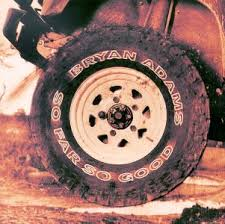 Bryan Adams - Album: So Far So Good