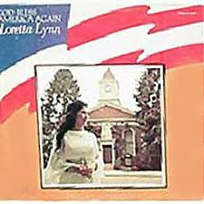 Loretta Lynn - God Bless America Again