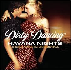 Soundtracks - Dirty Dancing : Havana Nights