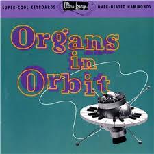 organs in orbit