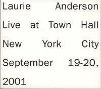 Laurie Anderson - Live At Town Hall New York City September 19-20, 2001 (disc