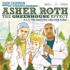 Asher Roth - The Greenhouse Effect