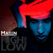 marilyn manson high end of the low
