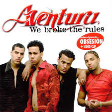 Aventura - We Broke The Rules