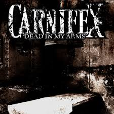Carnifex - Dead In My Arms
