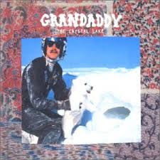 Grandaddy - Crystal Lake