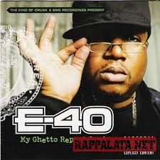 E-40 Feat. Keak Da Sneak - My Ghetto Report Card