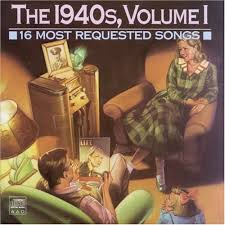 Various Artists - 16 Most Requested Songs: The 1940s, Vol. 1