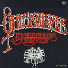 Quicksilver Messenger Service - Light Your Windows