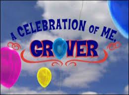 a celebration of me grover