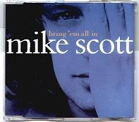 Mike Scott - Bring 'Em All In