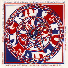 Grateful Dead - Bear's Choice: History Of The Grateful Dead